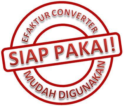 efaktur-converter-siap-pakai-mudah-digunakan